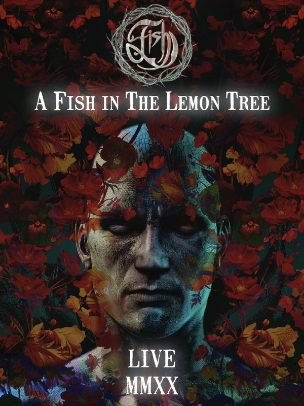'A Fish In The Lemon Tree' Full Audio Stream of Fish's Only 2020 Live Show - Available Friday 4th December